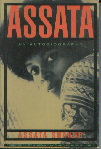 """Assata: An Autobiography"" by Assata Shakur"