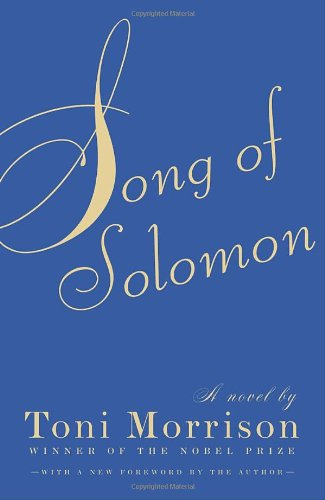 """Song of Solomon"" by Toni Morrison"