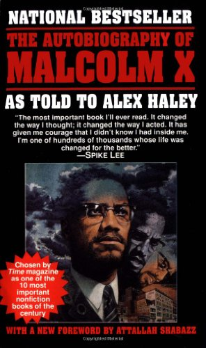 """The Autobiography of Malcolm X"" as told to Alex Haley"