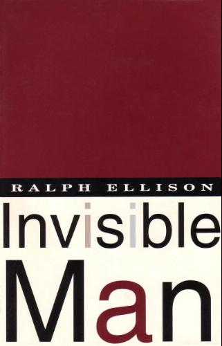 """""""Invisible Man"""" by Ralph Ellison"""