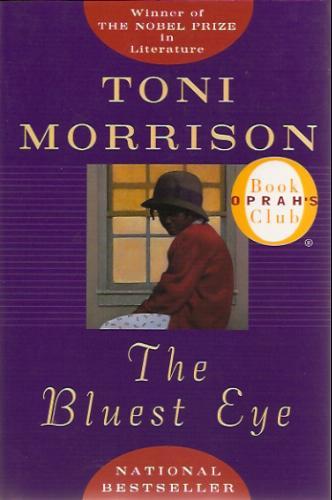 """The Bluest Eye"" by Toni Morrison"