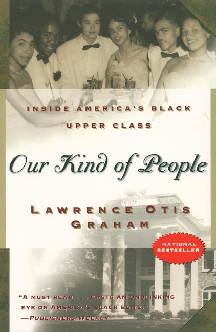 """Our Kind of People"" by Lawrence Otis Graham"