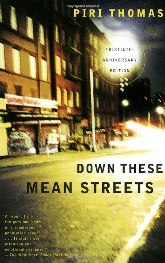 """""""Down These Mean Streets"""" by Piri Thomas"""