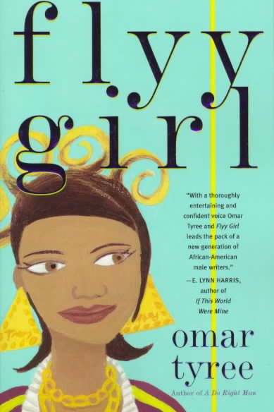 """Flyy Girl"" by Omar Tyree"