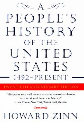 """A People's History of the United States"" by Howard Zinn"