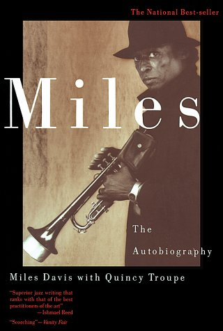 """Miles: The Autobiography"" by Miles Davis"