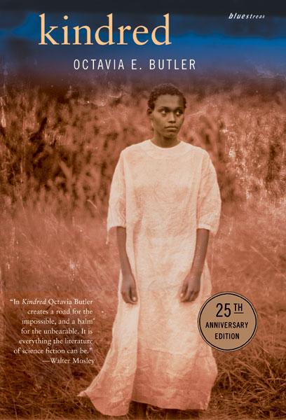 """Kindred"" by Octavia Butler"