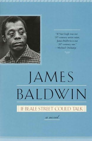 """If Beale Street Could Talk"" by James Baldwin"