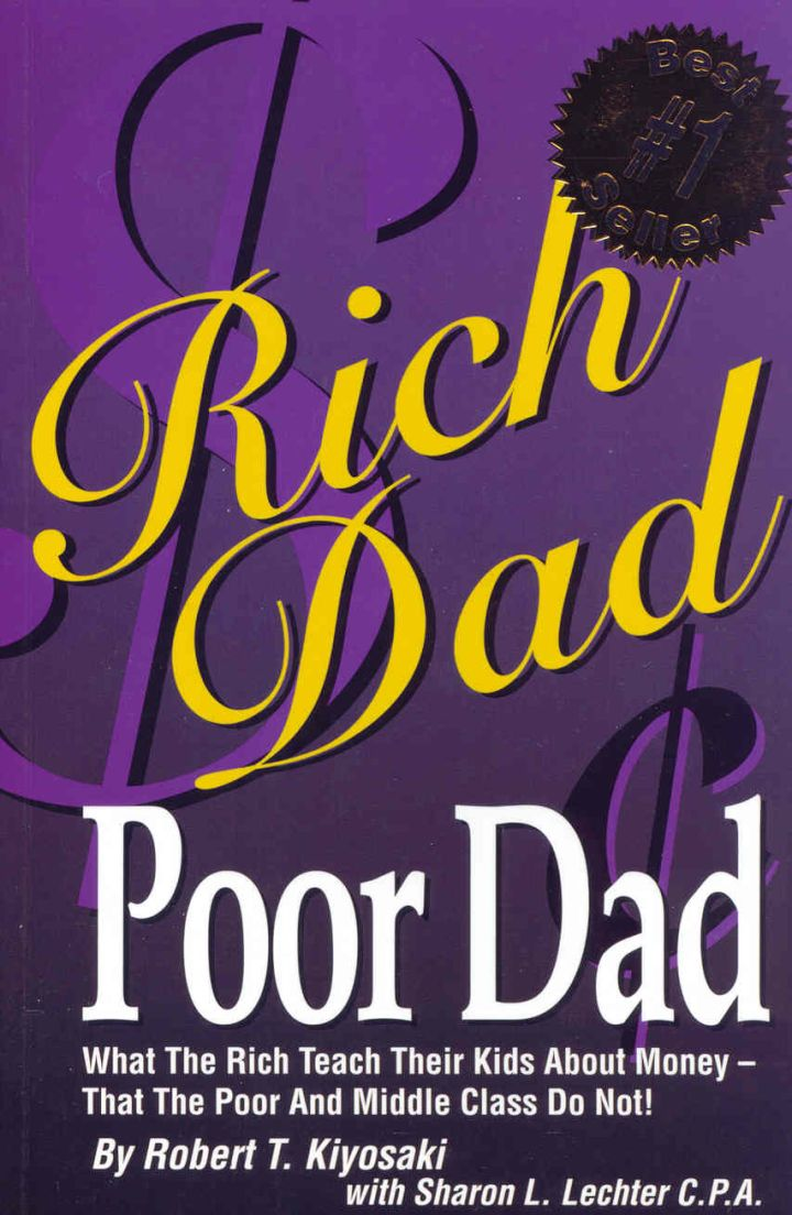 """""""Rich Dad, Poor Dad"""" by Robert Kiyosaki"""