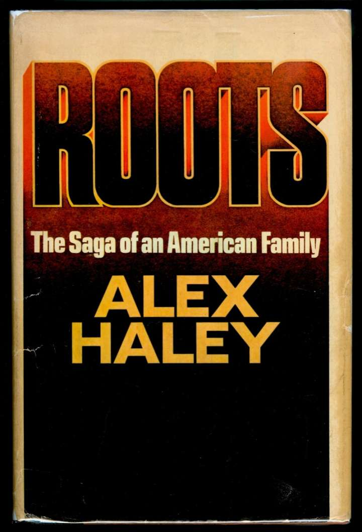 """""""Roots"""" by Alex Haley"""