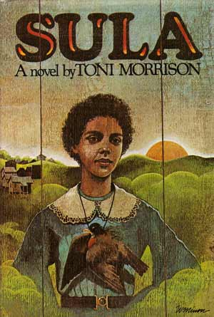 """Sula"" by Toni Morrison"