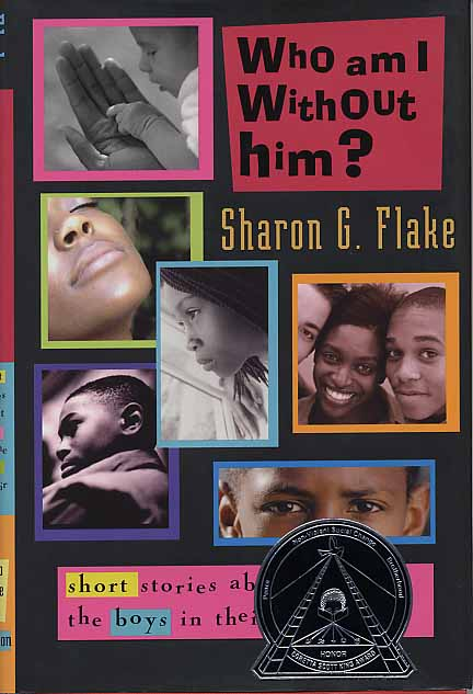 """""""Who Am I Without Him?"""" by Sharon Flake"""