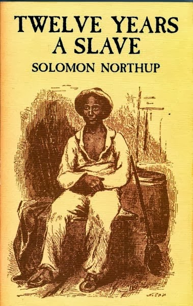 """""""Twelve Years a Slave"""" by Solomon Northup"""