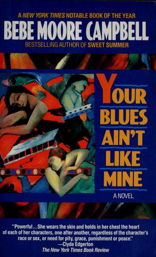 """""""Your Blues Ain't Like Mine"""" by Bebe Moore Campbell"""