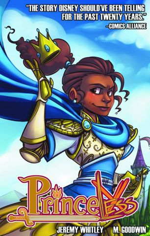 "Get A Free Copy Of The Comic Book ""Princeless"" By Jeremy Whitley"