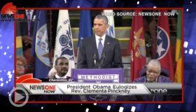 NewsOne Top 5: President Obama Eulogizes SC State Senator Clementa Pinckney...AND MORE