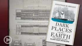 Dark Places of the Earth: Author Details The Voyage Of The Antelope Slave Ship & Battle To Free Its Cargo