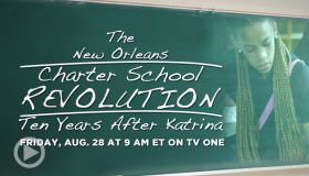 """TV One's """"News One Now"""" Explores New Orleans School System Post-Hurricane Katrina in One-Hour Special"""