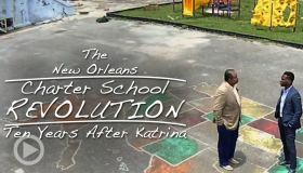 The New Orleans Charter School Revolution: Ten Years After Katrina