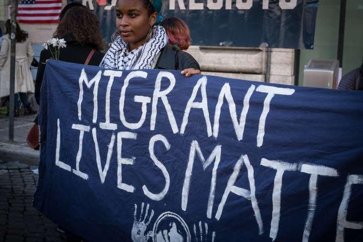 Migrant lives matter!