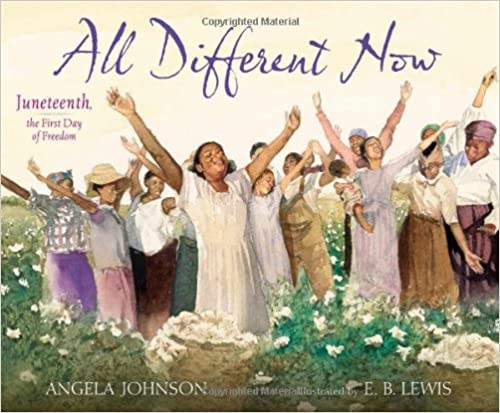 All Different Now, Juneteenth book by Angela Johnson