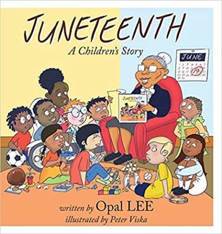 """Juneteenth: A Children's Story,"" by Opal Lee"