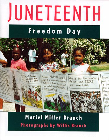"""""""Juneteenth: Freedom Day,"""" by Muriel Miller Branch"""